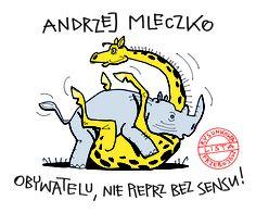 """""""Obywatelu, nie pieprz bez sensu! Rysunkowa lista przebojów"""" Andrzej Mleczko Published by Wydawnictwo Iskry 2012"""