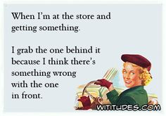 when-store-getting-something-grab-one-behind-think-something-wrong-one-front-ecard