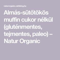 Almás-sütőtökös muffin cukor nélkül (gluténmentes, tejmentes, paleo) – Natur Organic