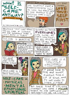What is self care? Teaching yourself to care for yourself first so you can be better for the ones you love.