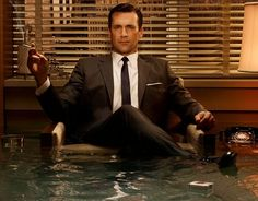 """""""I can't decide if you have everything … or nothing."""" - Don Draper. Mad Men, Season one, Ladies Room"""
