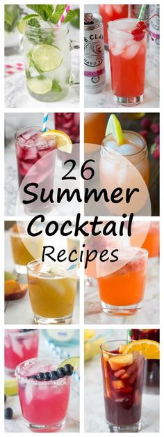 26 Summer Cocktail Recipes - Summer is a time for entertaining; sitting on the porch with a cocktail in hand. Here are 26 summer cocktail recipes for you to sip on all summer long! | Dinners, Dishes & Desserts