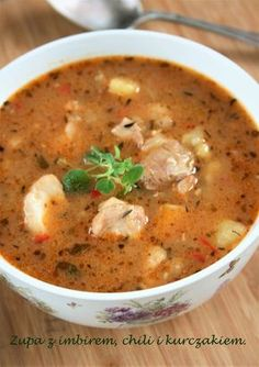 Pyszna zupa mi się ugotowała Konkretna i rozgrzewająca, bo jest w niej sporo soczystego mięsa z udek kurczaka, fasolka, imbir, chili, czo... Soup Recipes, Dinner Recipes, Cooking Recipes, Healthy Recipes, Food Decoration, Food Design, Soups And Stews, My Favorite Food, Chili