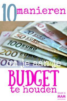 10 Manieren om je aan je budget te houdenhttps://www.waarismam.nl/huishouden-2/organiseren/besparen/10-manieren-budget-houden/?utm_content=buffer2e780&utm_medium=social&utm_source=pinterest.com&utm_campaign=buffer