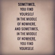 You will find yourself again..