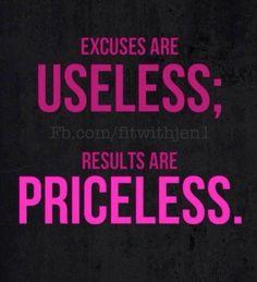 Excuses fitness motivation  jenniferwoodfitness@gmail.com