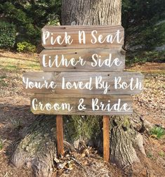 Pick A Seat, Either Side, Not A Side, Vows Ceremony Sign, Vows Renewal Sign, Wedding Sign Wood, Rustic Wedding Sign, Wedding Welcome Sign, Pick A Seat Either Side You're Loved By Both Groom And Bride