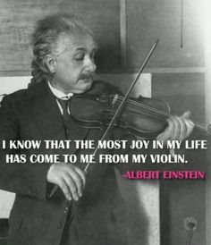 """Albert Einstein quote: """"I know that the most joy in my life comes has come to me from my violin"""" Sound Of Music, I Love Music, Music Is Life, My Music, Reggae Music, Music Memes, Music Quotes, Violin Quotes, Lexa Y Clarke"""
