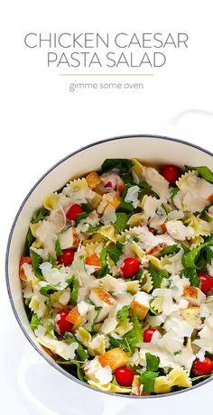 Chicken Caesar Pasta Salad recipe from @Ali Ebright (Gimme Some Oven)