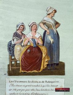 Madame DeFarge et al, knitting in the shadow of the Guillotine. Lesueur brothers - jacobin knitters - late 18th century.