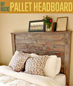 How to DIY Rustic Pallet Headboard - 40 Pallet Headboard Ideas to DIY for Your Beds - DIY & Crafts