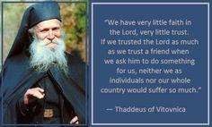Thaddeus of Vitovnica on Trust