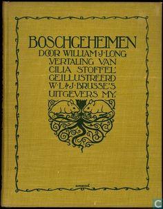 Boeken - Natuurverhalen van William J. Long - Boschgeheimen