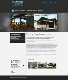 Cutting Edge Constructions Web Site by Scorched Media - www.scorchedmedia.com.au Brisbane, Portfolio Web Design, Plumbing, This Is Us, Construction, Projects, Building, Log Projects, Blue Prints