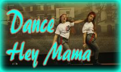 Hey Mama Remix  | No Brakes Dance | Marta & Claudia