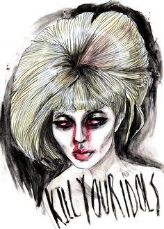 Courtney love ' Kill your idols'