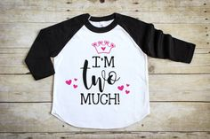 Girl's Second Birthday Shirt - Girl's 2nd Birthday Shirt - Girl's Two Birthday Shirt - Girls Two Year Old Shirt - I'm Two Much Shirt