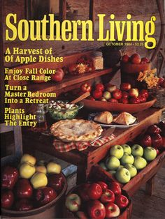 October 1984 | A Harvest of Apple Dishes Southern Living Magazine, Country Magazine, Side Dish Recipes, Side Dishes, Apple Harvest, October, Vegetables, Joseph, Magazines