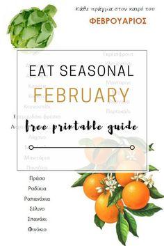 Seasonal eating: February free printable guide - Edit your Life Magazine Eat Seasonal, Tasty, Yummy Food, Life Magazine, Quick Recipes, Easy Cooking, Free Printables, February, Fruit