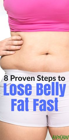 Lose belly fat fast | Lose weight fast | Weight loss tips | Diet Tips | http://avocadu.com/lose-belly-fat-fast/