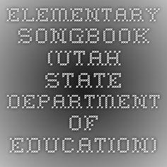 Elementary Songbook (Utah State Department of Education)