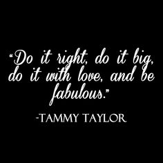 Tammy Taylor Nails Quote