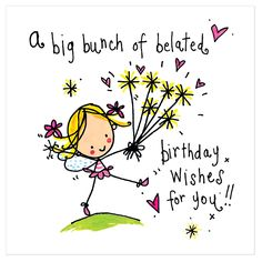 A big bunch of belated birthday wishes for you! - Juicy Lucy Designs