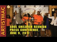 Soul Children of Chicago Reunion Press Conference, June 9, 2017