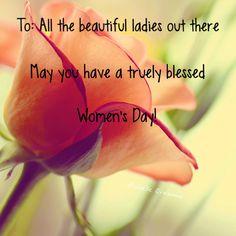 Ek weet dis nie 'n afrikaanse prentjie nie... Maar gelukkige vroue dag aan al die dames daar buite!!=)