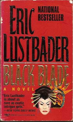 Black Blade, by Eric Lustbader