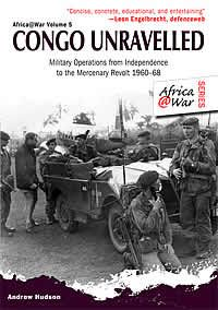 "Read ""Congo Unravelled Military Operations from Independence to the Mercenary Revolt by Hudson, Andrew available from Rakuten Kobo. Post-independence events in the Republic of the Congo are a veritable Gordian knot. The ambitions of Congolese political. Congo Crisis, First Indochina War, Belgian Congo, African States, Pan Africanism, School Of Engineering, Under The Shadow, Military Operations, Defence Force"