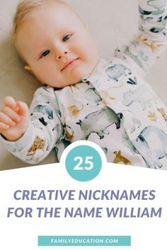 William is one of the most popular baby boy names in the US. If you're looking for a creative nickname to help your son stand out in a unique way, these are our favorite nicknames for William. #babynames #boynames #William