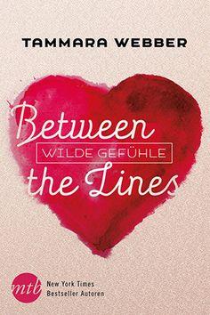 Tammara Webber Between the Lines Wilde Gefühle Cover #buchtipp #buch #book #lesetipp #lesen #liebesroman #romantik #romance