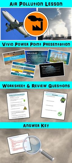 This power point presentation goes over different types of air pollution such as emissions and the effects of air pollution. I have used this presentation at the late elementary school level to eighth grade. It could also be used as a refresher course in early high school science classes.   The terms that are defined in this presentation are: - air pollution - emissions - photochemical smog - temperature inversion - acid rain - indoor air pollution - carbon monoxide - radon - the ozone layer