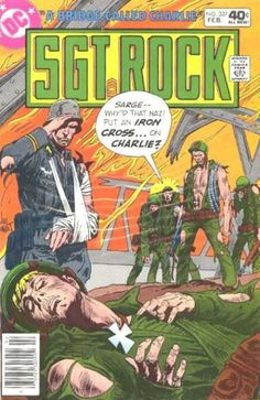 "Sorry, Charlie! (What does ""Sgt. Rock"" have that Marvel's ""Sgt. Fury"" doesn't to last to the 80s? The covers by warhorse Joe Kubert alone are worth locking in your locker!)"