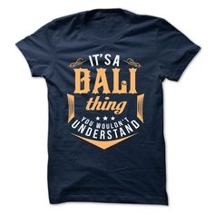 [Best tshirt name meaning] BALI  Top Shirt design  BALI  Tshirt Guys Lady Hodie  TAG FRIEND SHARE and Get Discount Today Order now before we SELL OUT  Camping camping shirt