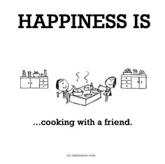 Happiness is, cooking. - Be Happy Quotes Cute Happy Quotes, Funny Quotes, Life Quotes, Make Me Happy, Make Me Smile, Are You Happy, Last Lemon, Happiness Is A Choice, Short Inspirational Quotes