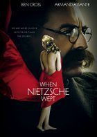 When Nietzsche Wept Poster Such a powerful film brings together three giants. Freud, Nietzsche and Breuer. LOVE the context this film places Nietzsche in. So many revelations! Irving Yalom, Top Movies, Movies To Watch, Movie Theater, Movie Tv, Armand Assante, Be With You Movie, Katheryn Winnick, Cult