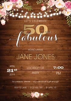 A country boho style invitation which can be customised to suit any milestone and printed on quality card. 50 And Fabulous, Lets Celebrate, Boho Style, Birthday Invitations, Rsvp, Presents, Suit, Printed, Country