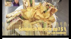 Sandwich Miracle ep 7 - the CLUB SANDWICH [super classic]