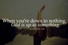 gods quotes about life | ... GOD, then for the first time, you become aware that GOD is enough