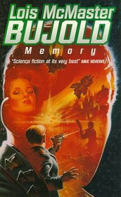 Memory by Lois McMaster Bujold.  Miles starts over.  Gregor finds a bride.  Simon is betrayed.  Great story.  I've reread this book many times.