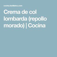 Crema de col lombarda (repollo morado) | Cocina
