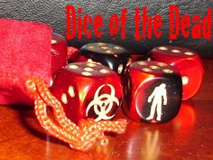 Add a new level to your favorite Zombie games by incorporating our Dice of the Dead. They're to DIE for!