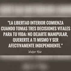 La libertad interior. Walter Riso