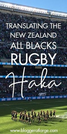 What is the Ka Mate haka, the Maori war dance at the start of an All Blacks rugby game? This post gives the Maori and English translation Overseas Travel, Cruise Travel, All Blacks Rugby Team, Maori Words, Rugby Games, International Games, Eden Park, Rugby World Cup, Bucket List Destinations
