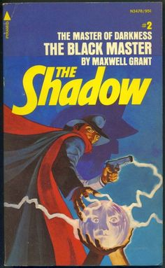 The Shadow The Master of Darkness: The Black Master - Maxwell Grant, cover by Jim Steranko Pulp Fiction Comics, Pulp Fiction Book, Comic Book Artists, Comic Artist, Comic Books, Nick Fury, Book Cover Art, Comic Book Covers, Indiana Jones