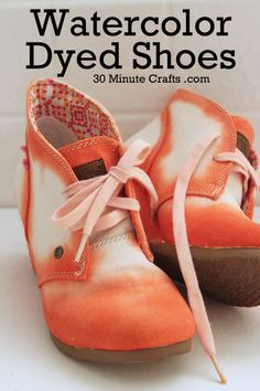DIY tutorial orange watercolor dyed shoeshttp://30minutecrafts.com/2014/05/watercolor-dyed-shoes.html