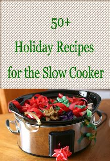 over 50 family-friendly recipes for the crockpot slow cooker