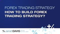 How to Build Forex Trading Strategy? Forex Trading Strategy QA [Tags: FOREX STRATEGIES Build Forex strategy Trading]